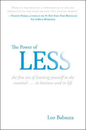 the power of less The Power of LESS    by Leo Babauta